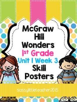 Wonders 1st Grade Unit 1 Week 3 Posters