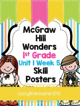Wonders 1st Grade Unit 1 Week 5 Posters