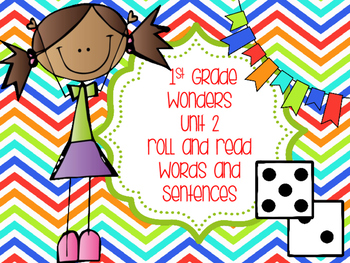 Wonders 1st Grade Unit 2 Roll and Read Bundle