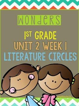 Wonders 1st Grade Unit 2 Week 1 Literature Circles