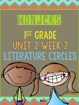 Wonders 1st Grade Unit 2 Week 2 Literature Circles
