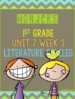 Wonders 1st Grade Unit 2 Week 3 Literature Circles