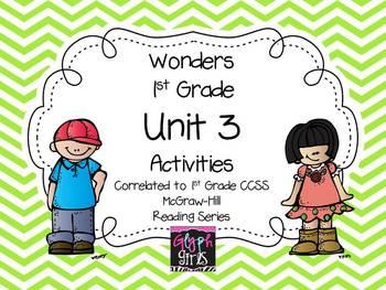 Wonders 1st Grade Unit 3 Activities, Weeks 1-5