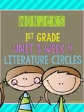 Wonders 1st Grade Unit 3 Week 4 Literature Circles