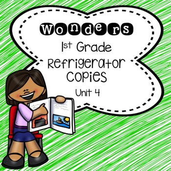 Wonders 1st Grade Unit 4 Refrigerator Copy