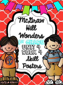 Wonders 1st Grade Unit 4 Week 4 Posters