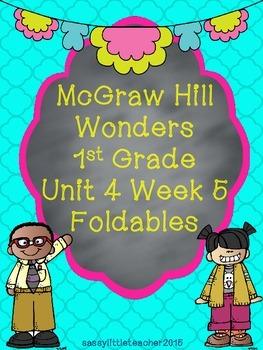 Wonders 1st Grade Unit 4 Week 5 Foldables