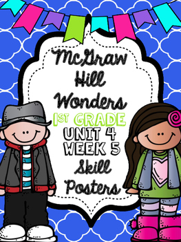 Wonders 1st Grade Unit 4 Week 5 Posters