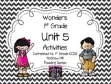 Wonders 1st Grade Unit 5 Activities, Weeks 1-5