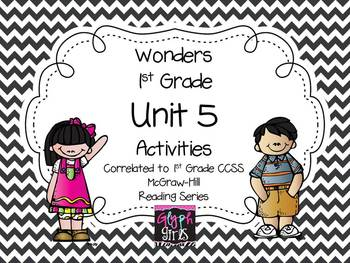 Wonders 1st Grade Unit 5 Activities, Weeks 1-5