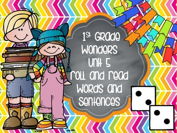 Wonders 1st Grade Unit 5 Roll and Read Bundle