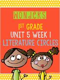 Wonders 1st Grade Unit 5 Week 1 Literature Circles