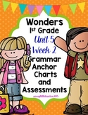 1st Grade Wonders Unit 5 Week 2 Grammar Charts and Assessments