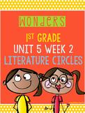 Wonders 1st Grade Unit 5 Week 2 Literature Circles
