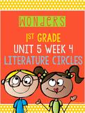 Wonders 1st Grade Unit 5 Week 4 Literature Circles