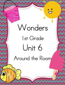 Wonders 1st Grade Unit 6 Around the Room Activities