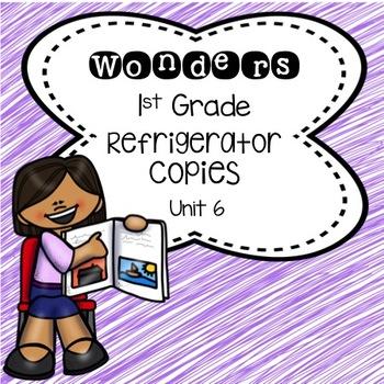 Wonders 1st Grade Unit 6 Refrigerator Copy