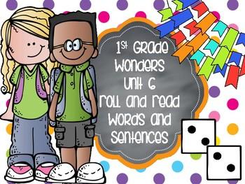 Wonders 1st Grade Unit 6 Roll and Read Bundle