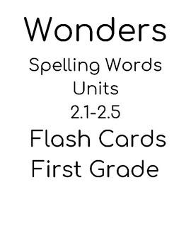 Wonders 1st grade unit 2.1-2.5 spelling Flash Cards