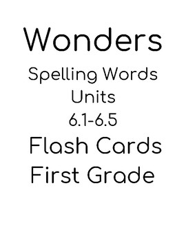 Wonders 1st grade spelling unit 6.1-6.6