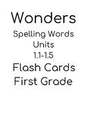 Wonders 1st grade spelling words Flash Cards