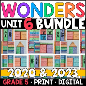 Wonders 2020 5th Grade Unit 6 BUNDLE: Interactive Notebook Pages and Supplements