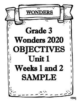 Wonders 2020 Grade 3 Unit 1 Weeks 1 and 2 Objectives SAMPLE