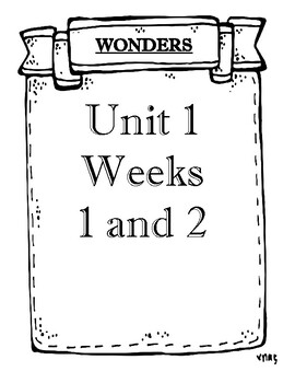Wonders 2020 Grade 4 Unit 1 Weeks 1 and 2 Objectives SAMPLE