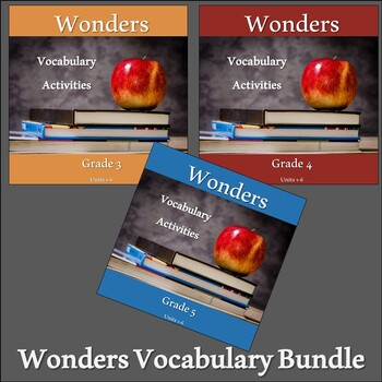 Wonders 2020 Third, Fourth, & Fifth Grade Vocabulary Bundle