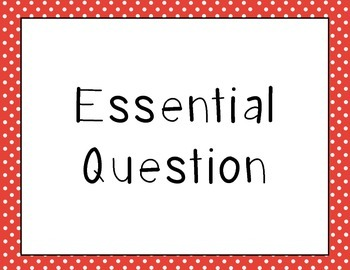 Wonders 2nd Grade Essential Questions Units 1-6