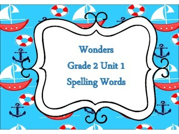 Wonders 2nd Grade Unit 1 Nautical Theme Spelling Word Cards