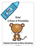 Wonders 2nd Grade Unit 1 Week 1 Help! A Story of Friendshi