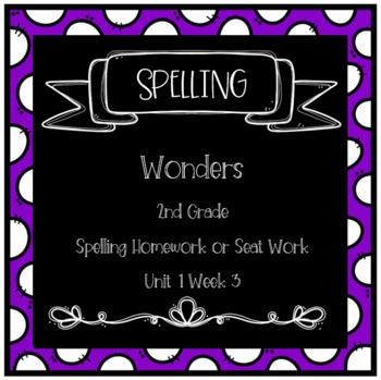 Wonders 2nd Grade Unit 1 Week 3 Homework or Seat Work