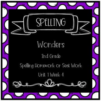 Wonders 2nd Grade Unit 1 Week 4 Homework or Seat Work