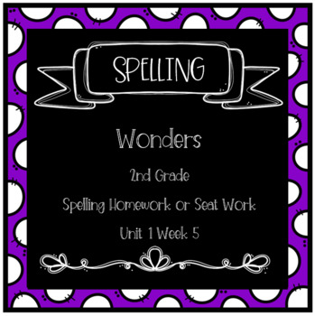 Wonders 2nd Grade Unit 1 Week 5 Homework or Seat Work