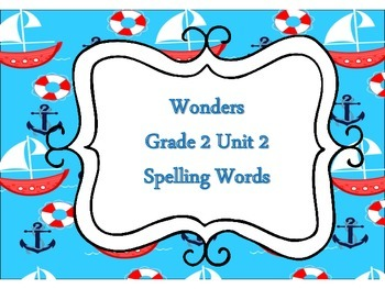 Wonders 2nd Grade Unit 2 Nautical Theme Spelling Word Cards