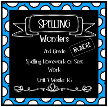 Wonders 2nd Grade Unit 2 Week 1-5 PACK Homework or Seat Work