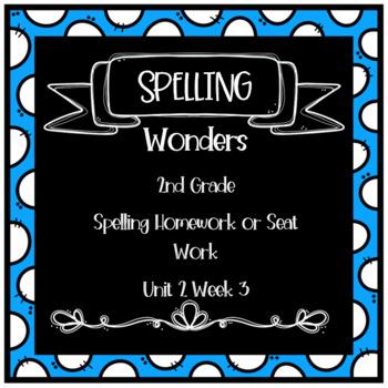 Wonders 2nd Grade Unit 2 Week 3 Homework or Seat Work