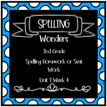 Wonders 2nd Grade Unit 2 Week 4 Homework or Seat Work