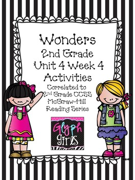 Wonders 2nd Grade Unit 4 Activities Week 4