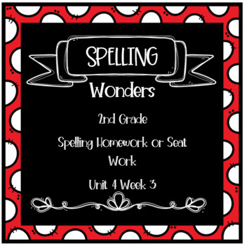 Wonders 2nd Grade Unit 4 Week 3 Homework or Seat Work