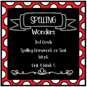 Wonders 2nd Grade Unit 4 Week 5 Homework or Seat Work