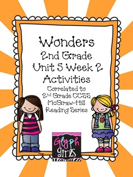 Wonders 2nd Grade Unit 5 Activities Week 2