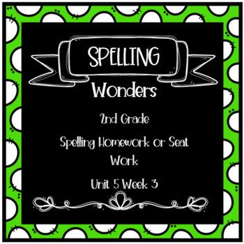 Wonders 2nd Grade Unit 5 Week 3 Homework or Seat Work