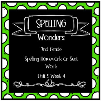 Wonders 2nd Grade Unit 5 Week 4 Homework or Seat Work