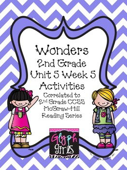 Wonders 2nd Grade Unit 5 Week 5 Activities