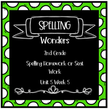 Wonders 2nd Grade Unit 5 Week 5 Homework or Seat Work