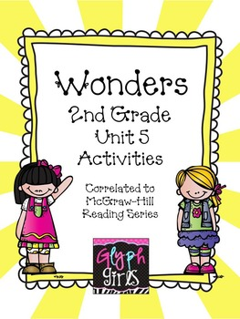 Wonders 2nd Grade Unit 5, Weeks 1-5