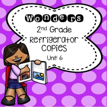Wonders 2nd Grade Unit 6 Refrigerator Copy