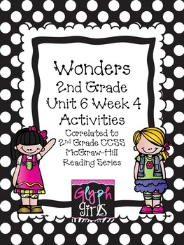 Wonders 2nd Grade Unit 6 Week 4 Activities